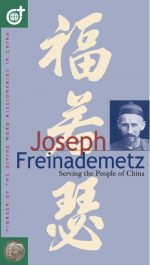 Joseph Freinademetz - Serving the People of China