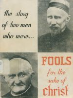 The story of two men who were... Fools for the sake of Christ